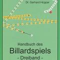 Dr. Gerhard Hüpper - Handbuch des Billardspiels - Dreiband